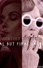 Secretly Sisters: Initial But Final Encounter by NxnsxgnorsDxmon
