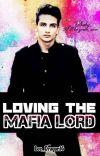 Loving the MAFIA LORD cover