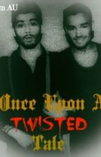 Once Upon A Twisted Tale (Ziam AU) by Miss__Mysterious