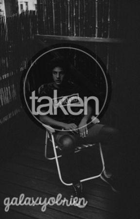 taken [c. d.] by jakegyIIenhaaI