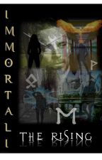 Immortali: The Rising by Scarlets_and_Roses