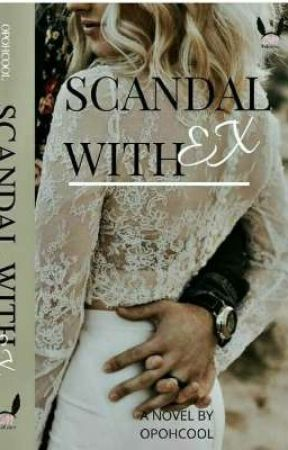 Scandal with Ex by DMPublisher