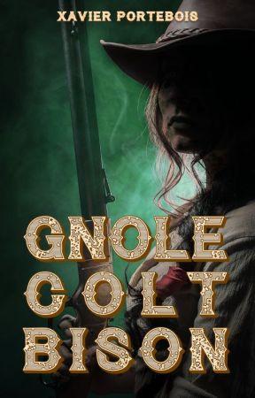 Gnôle. Colt. Bison. by xportebois