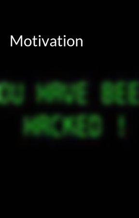Motivation by RandomRandomness2005