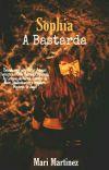 Sophia A Bastarda Vol.01 (Concluida) cover