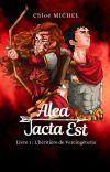 Alea Jacta Est [Tome 1] cover