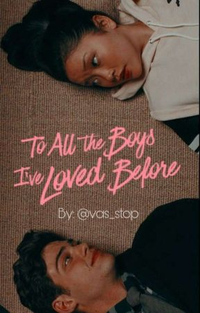 To All The Boys I Ve Loved Before Quotes Wattpad