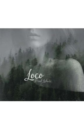 Loco | Paul Lahote | Book Two by UlulateSuntLupi