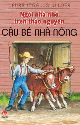 Đọc truyện Ngôi nhà nhỏ trên thảo nguyên - Tập 03: Cậu bé nhà nông