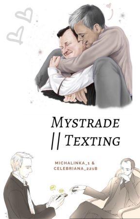 Mystrade || Texting 📱 by michalinka_1