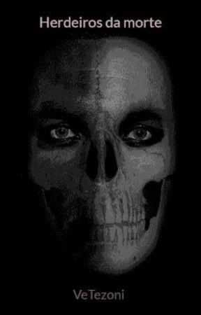 Herdeiros da morte by VeTezoni