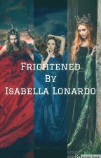 Frightened by IsabellaLonardo