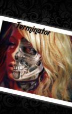 Terminator  by catherineJe0314