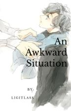 An Awkward Situation....(a Sherlock story) by Ligitlass