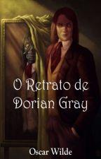 O Retrato de Dorian Gray - Oscar Wilde by TrizeJill