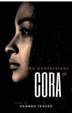 The Confessions of Cora by TrisKRedlin