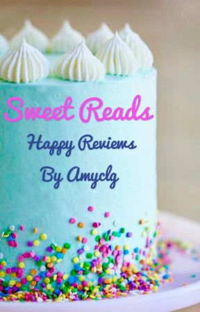 Sweet Reads: Celebrating Wattpad's Best by Amyclg