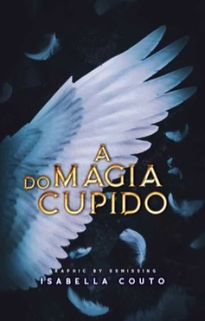 A magia do cupido by MissSapturn