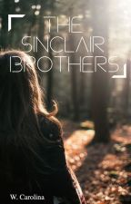 The Sinclair Brothers  ✔️ by carolinaw16