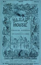 Bleak House (Dickens 1852) by CharlesofPortsmouth