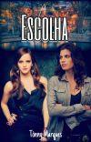 A Escolha (Um Romance Lésbico) cover