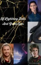Of Lightning Bolts And Green Eyes by idelisa-ma