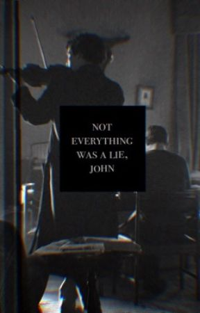 Not everything was a lie, John. by HireMyFire