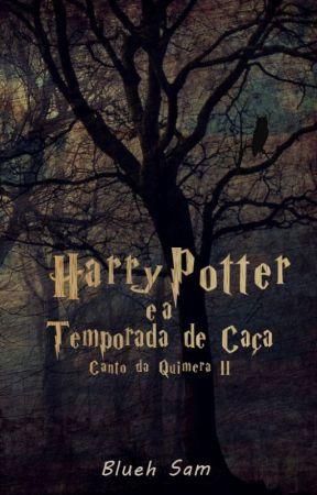 Harry Potter e a Temporada De Caça by Blueh_Sam