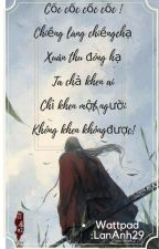 Trời Định Triển Chiêu Số Sát Thê. - LanAnh29 by LanAnh29