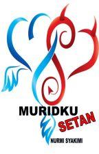 MURIDKU SETAN by NurmiSyakimi