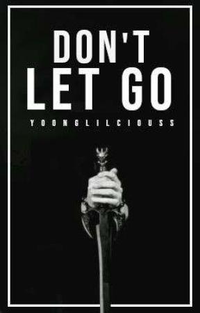 Don't Let Go- Yoonmin  by yoongiliciouss