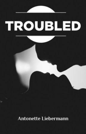 Troubled. by Antonette_Liebermann