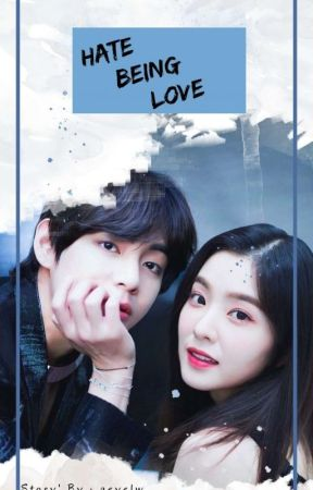 Hate Being Love [Vrene] by rmp_asy