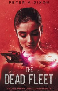 The Dead Fleet (Juggernaut #3) cover