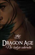Dragon Age: Nie będzie odwrotu by LycorisCaldwelli