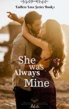 She Was Always Mine ✔ by ___aditi___