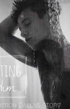 Dating Him (A Cameron Dallas Story) Book #1 by magcon_lover10