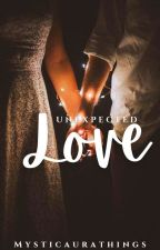 Adiya SS- Unexpected Love (Completed)  by mysticaurathings
