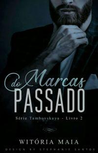 Marcas do Passado #2 |Série Tambovskaya cover