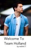 Welcome To Team Holland [Tom Holland X Reader] cover
