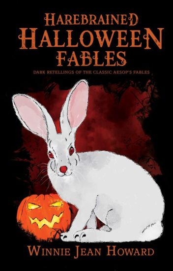 Harebrained Halloween Fables
