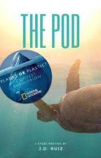 The Pod by greenwriter