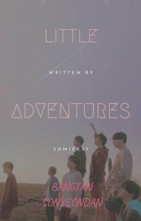 Little Adventures {BTS} by shmiek57