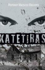 Katetiras by MorrissonMazurana