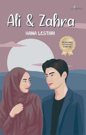 Ali & Zahra [Telah Terbit] by Hanaksara