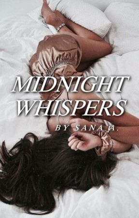Midnight Whispers | ongoing by sanasays