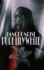 PURE LILY WHITE| MICHAEL LANGDON by langdonrise
