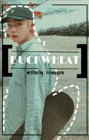 Buckwheat;kth [COMPLETED] by jimin_gun