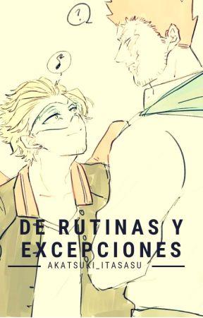 De rutinas y excepciones. | ENDEHAWKS by Akatsuki_itasasu