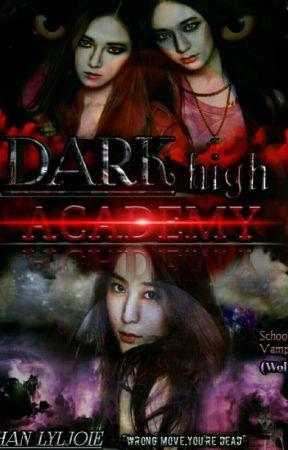Dark High Academy: Bloodlust by Loooooxooooop